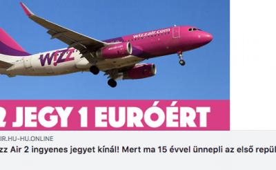 2 JEGY 1 EURÓÉRT! Hatalmas Wizz Air akció! (ne dőlj be.)