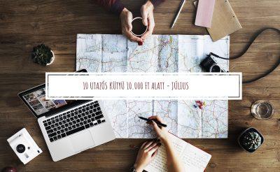 TÍZ utazós kütyü TÍZEZER forint alatt – Július