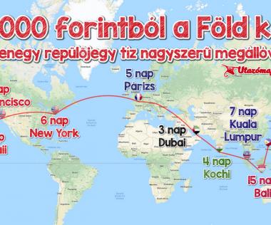 11 repjegy a Föld körül 370.000 forintért elképesző állomásokkal!
